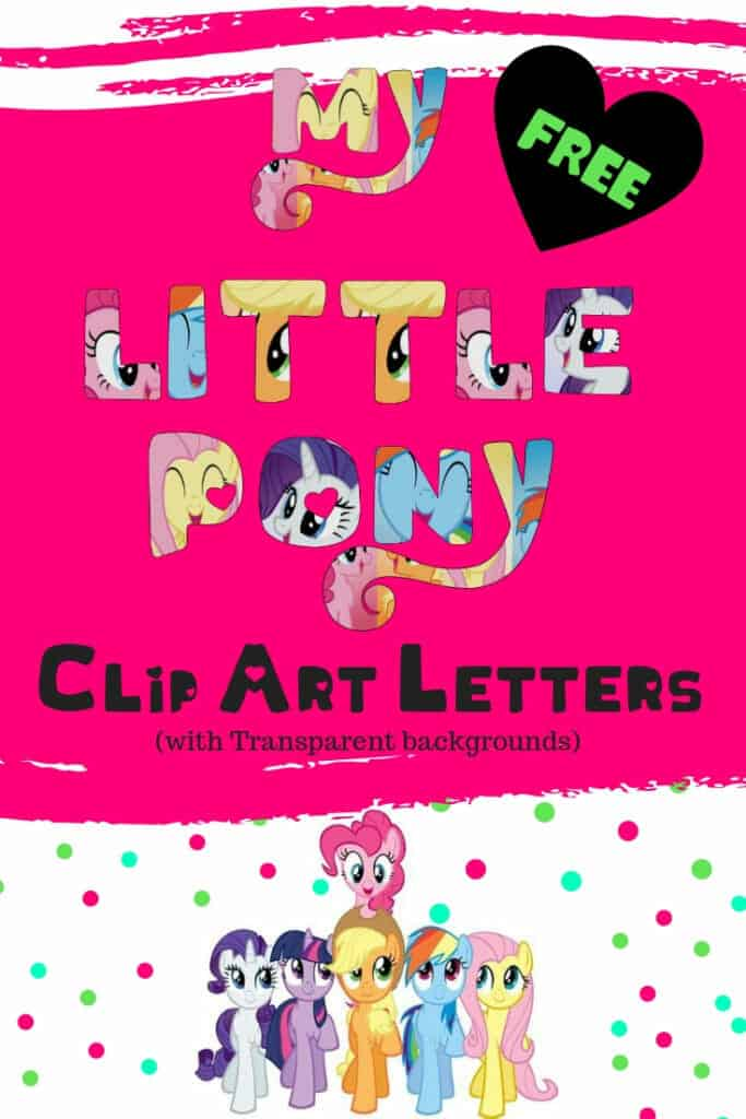 My Little Pony Alphabet and My little Pony numbers