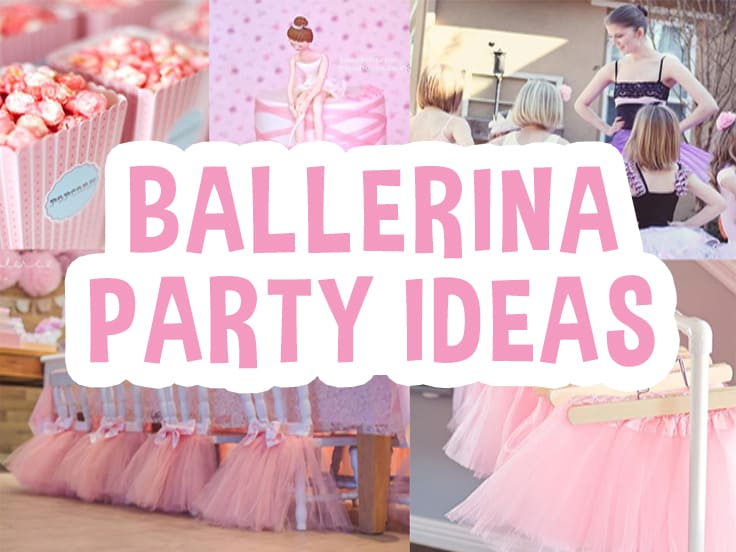 Ballerina Party Ideas Featured Image