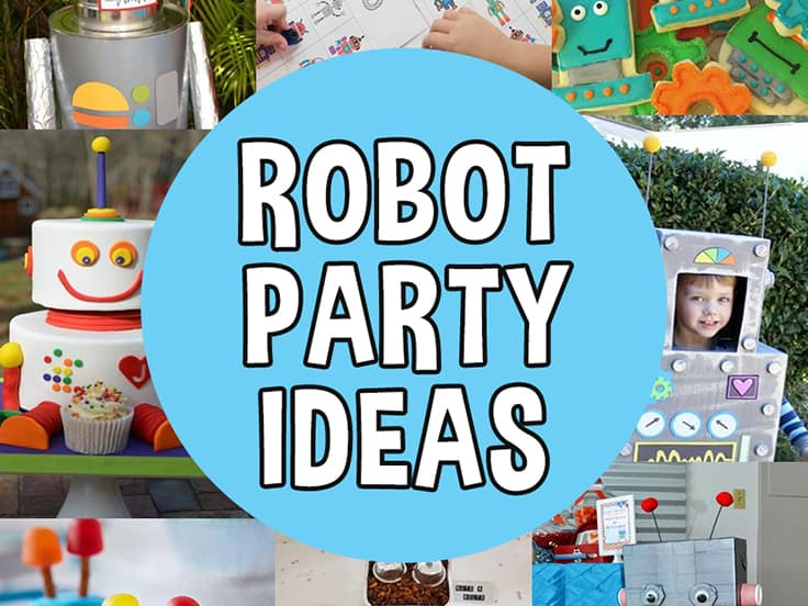 Robot Party Ideas Featured Image