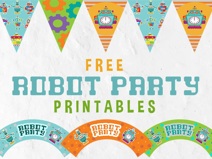 Robot Party Printables Featured Image