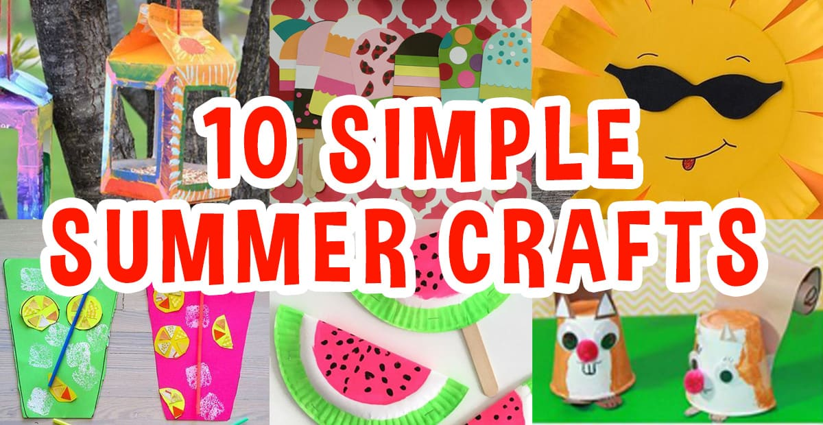 10 Simple Summer Craft Ideas For Kids