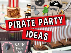 A list of Pirate Party Ideas