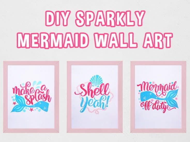 DIY Sparkly Mermaid Wall Art