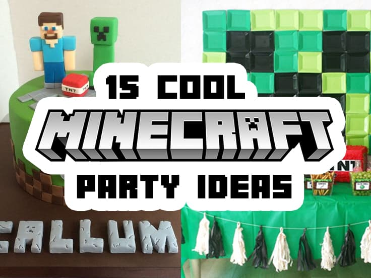 A list of Minecraft party ideas