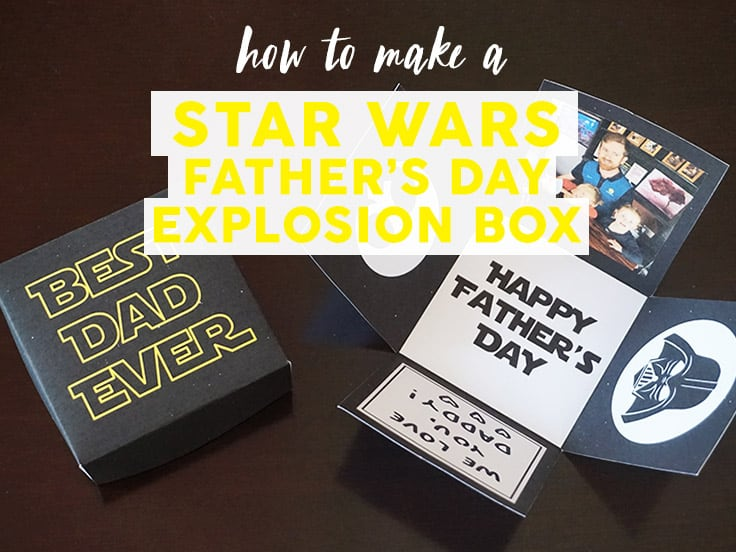 Star Wars Father's Day Explosion Box