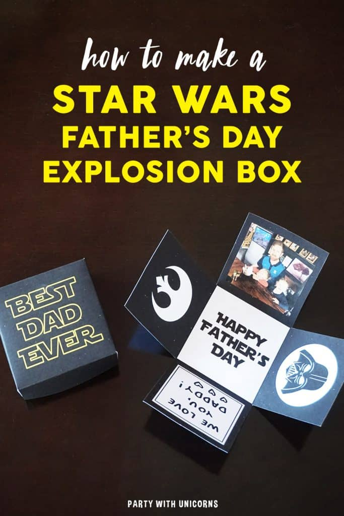 Looking for a fun DIY Father's day craft? Download this Star Wars Exploding Box template to create your own Star Wars Father's Day Exploding Box. Its a simple craft that dad will love #starwars #fathersday