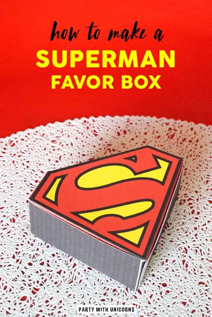 DIY Superman Favor Box