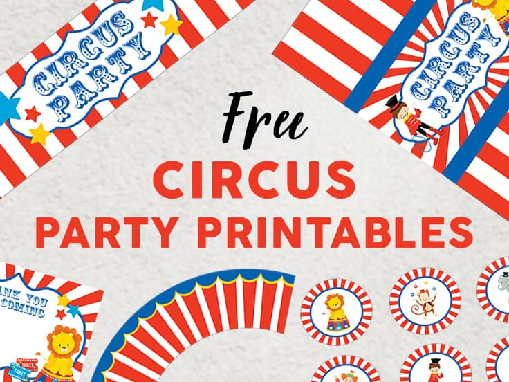 Free Set of Circus Party Printables