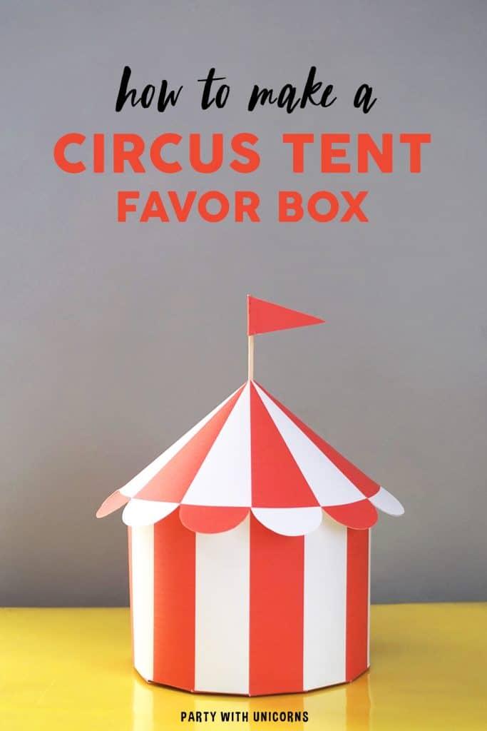 DIY Circus Tent Favor Box