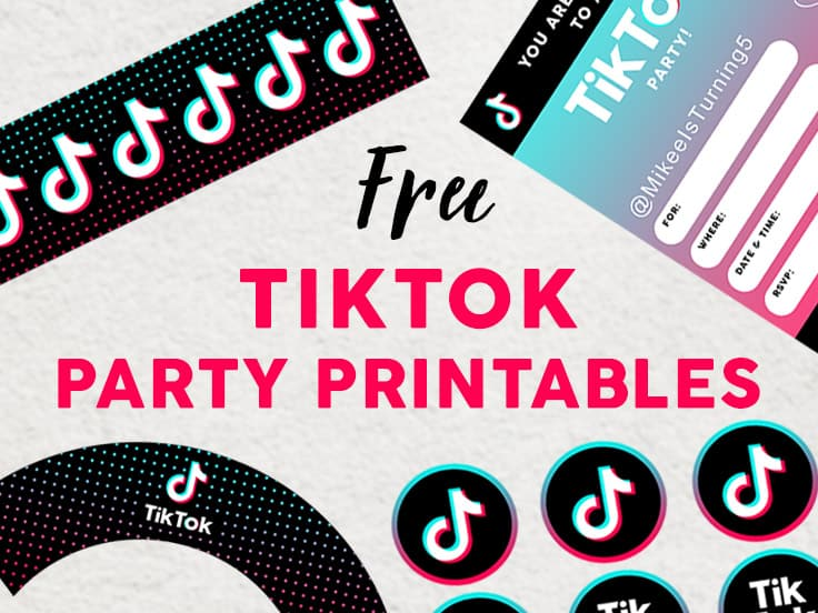 TikTok Party Printables